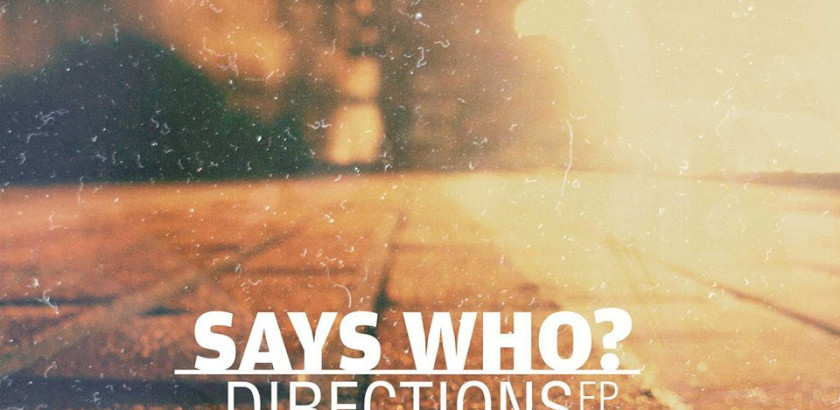 Millennium Jazz Music  Presents: Says Who? – Directions EP